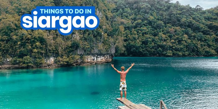 SIARGAO ITINERARY: 8 Best Things to Do & Places to Visit