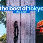 THE BEST OF TOKYO IN 2 DAYS: Itinerary and Budget