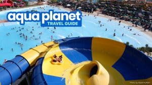 AQUA PLANET in CLARK: Travel Guide, Best Rides and Tickets