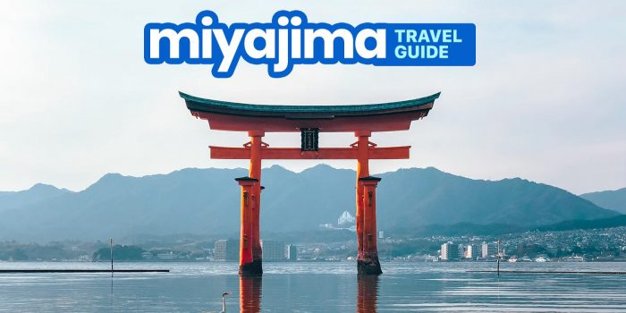 MIYAJIMA TRAVEL GUIDE with Budget Itinerary 2019
