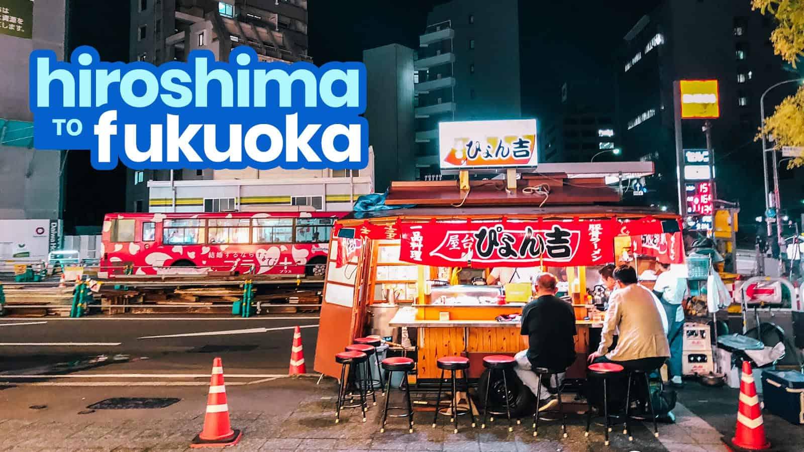 HIROSHIMA TO FUKUOKA AIRPORT or HAKATA STATION: By Bus and By Train
