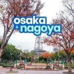 OSAKA TO NAGOYA / NAGOYA TO OSAKA: By Bus & By Train