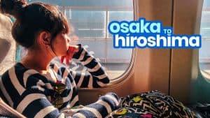 KANSAI AIRPORT / OSAKA to HIROSHIMA: By Bus and By Train