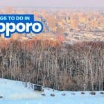 SAPPORO: 20 Best Things to Do & Places to Visit