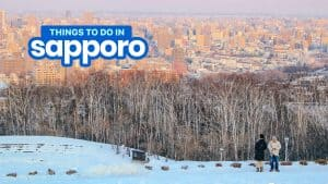 SAPPORO ITINERARY: 20 Best Things to Do & Places to Visit