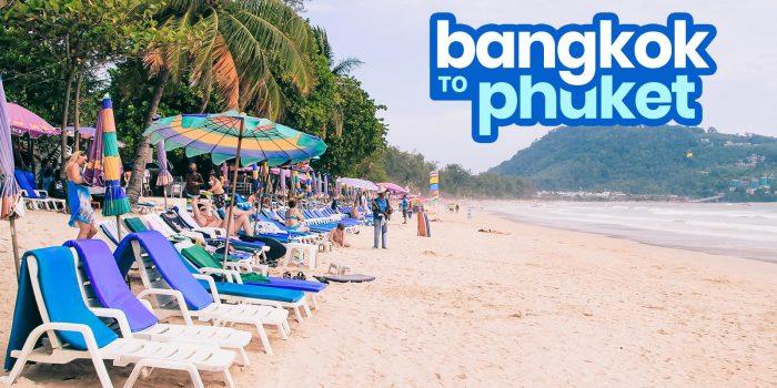 BANGKOK TO PHUKET: By Bus, Train & Plane