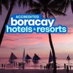 LIST OF ACCREDITED BORACAY RESORTS, HOTELS & HOSTELS