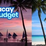 NEW BORACAY TRAVEL GUIDE with Budget Itinerary 2019