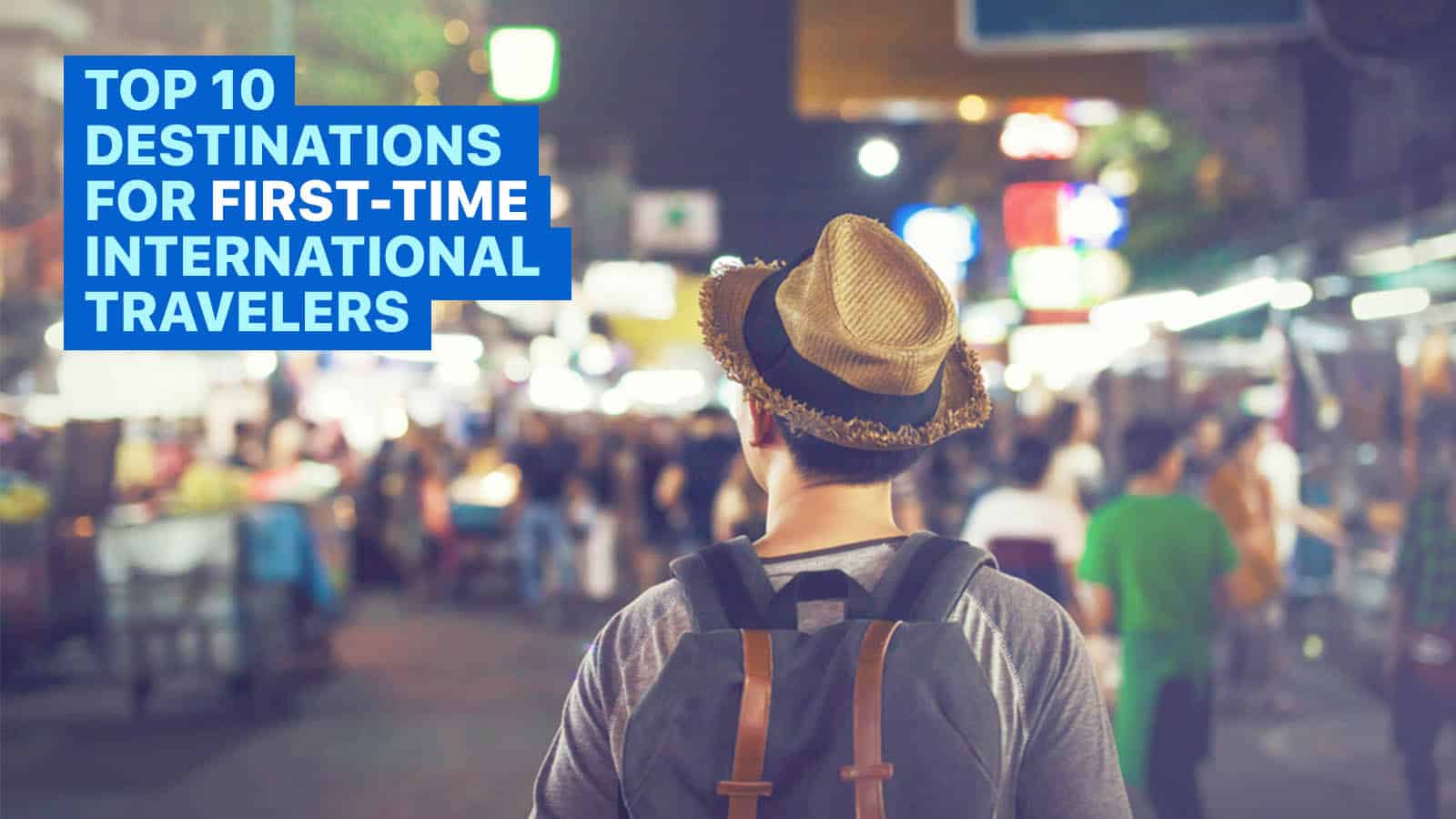 Protected: 10 BEST DESTINATIONS for FIRST-TIME International Travelers
