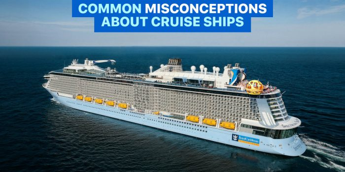 9 Common Misconceptions about Cruises & What It's Really Like