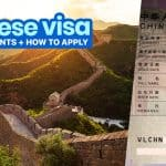 CHINA VISA REQUIREMENTS & Application Process