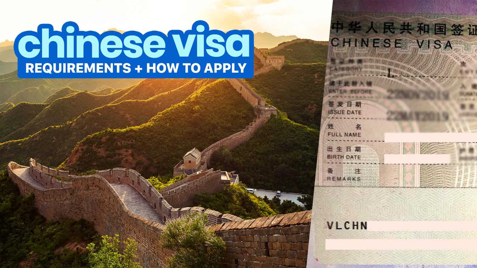 CHINA VISA REQUIREMENTS & Application Process 2019
