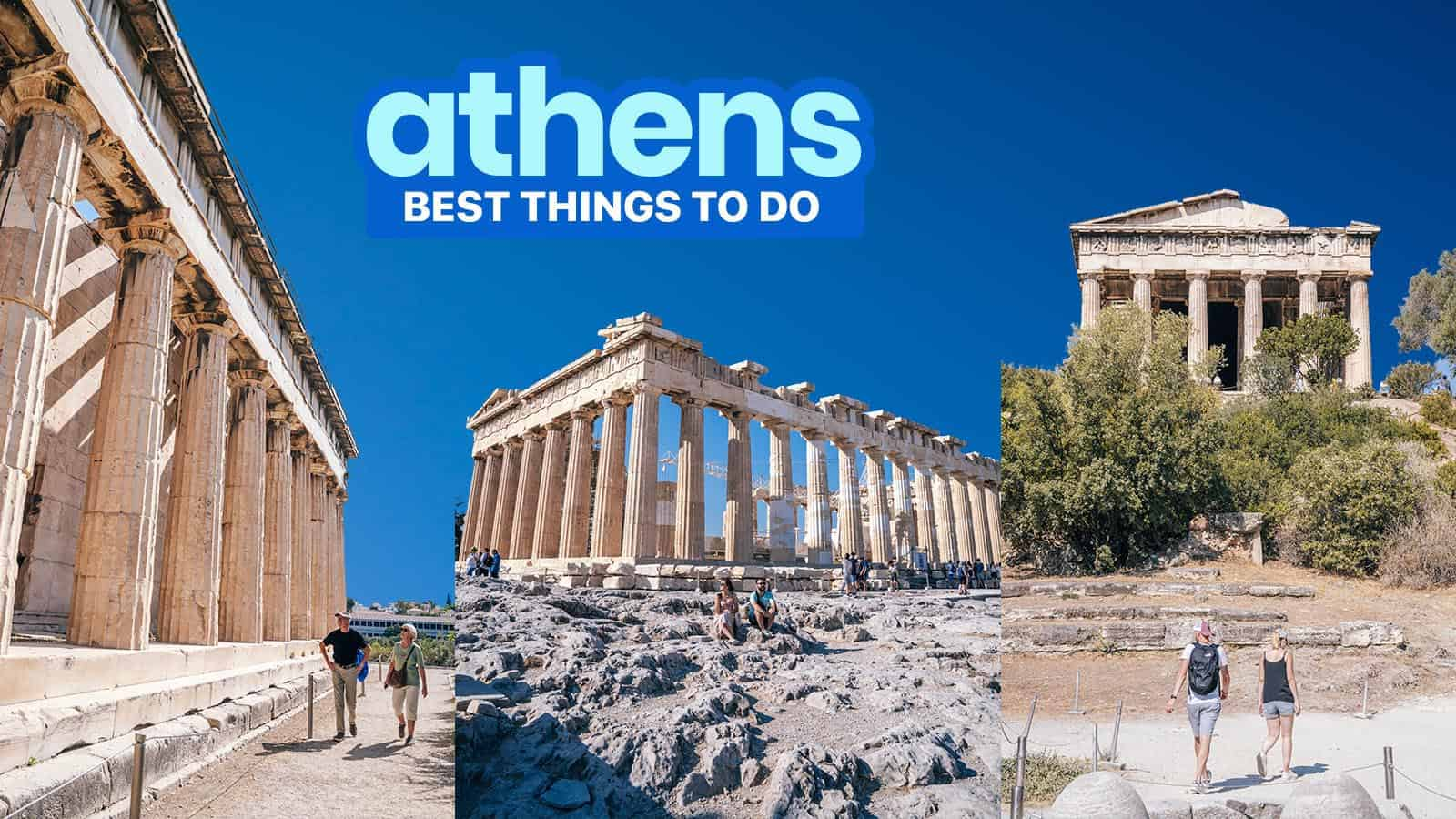 15 BEST THINGS TO DO IN ATHENS