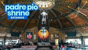 PADRE PIO SHRINE, BATANGAS: Travel Guide & How to Get There