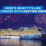 GENTING DREAM: Cruise Guide for First-Timers