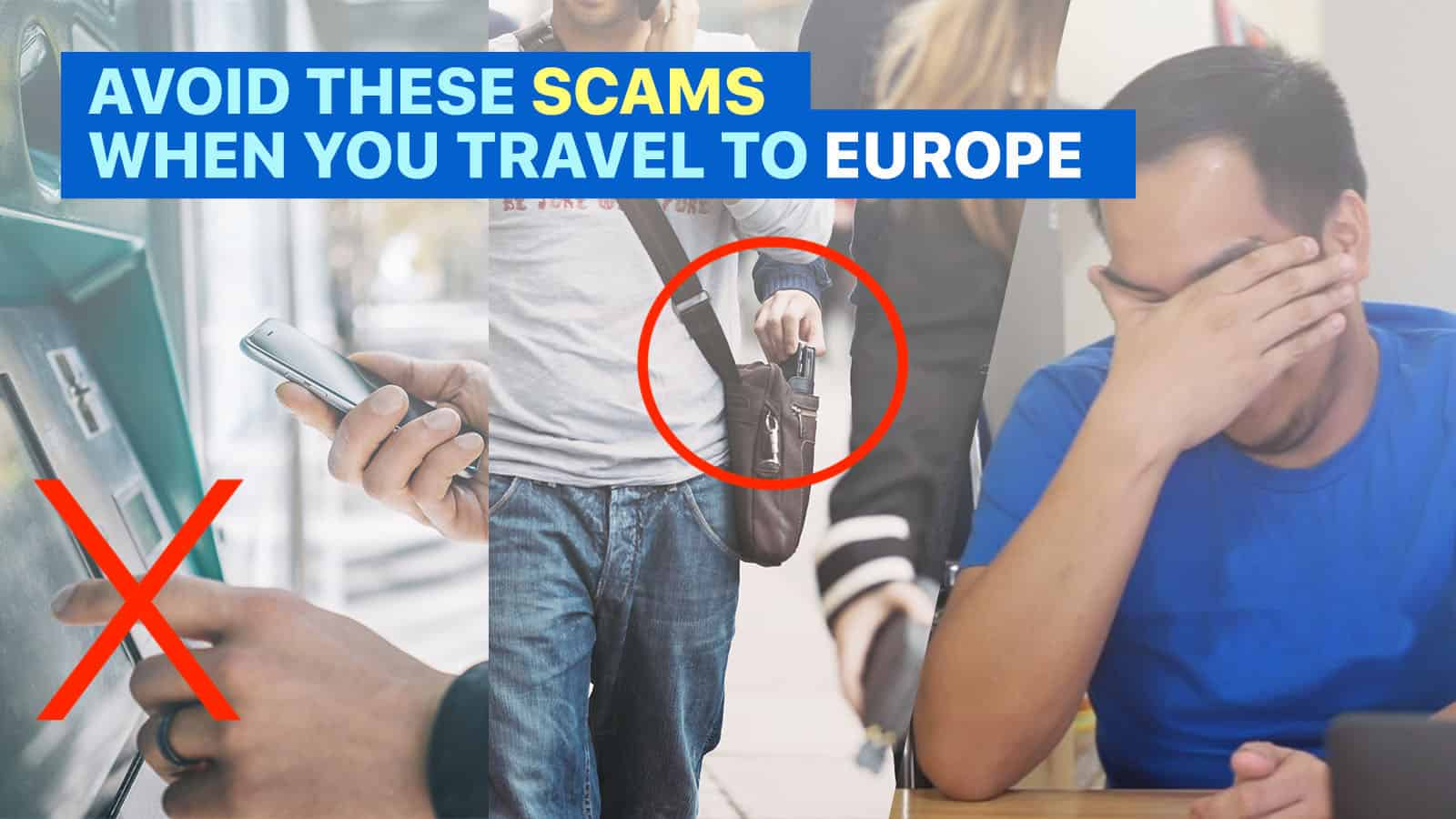 15 EUROPE SCAMS You Need to Know Before Your Trip
