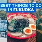 13 BEST THINGS TO DO IN FUKUOKA