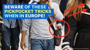 Tourists Beware: 8 TRICKS USED BY PICKPOCKETS IN EUROPE!