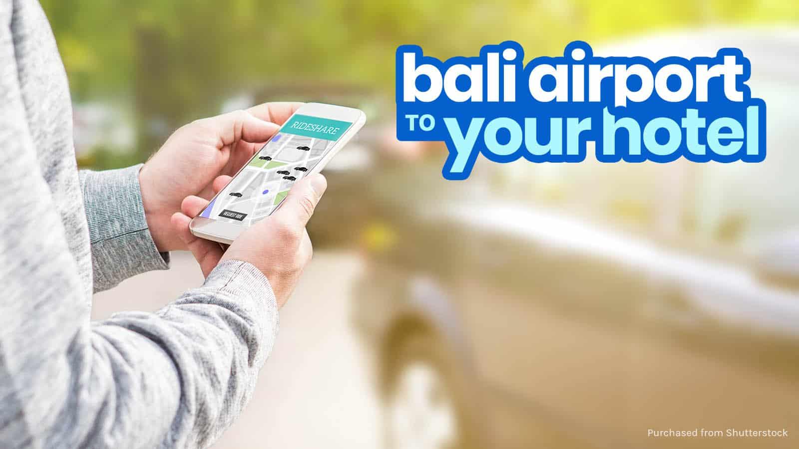 BALI AIRPORT TO KUTA, SEMINYAK, LEGIAN & Other Tourist Centers