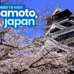 12 BEST THINGS TO DO in KUMAMOTO, JAPAN