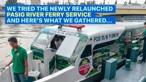 FREE PASIG RIVER FERRY: Stations, Schedule & Other Things You Need to Know