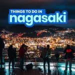 20 BEST THINGS TO DO IN NAGASAKI