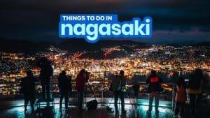 20 BEST THINGS TO DO IN NAGASAKI