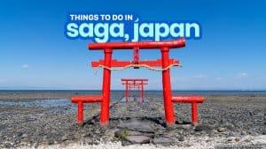 13 BEST THINGS TO DO in SAGA, JAPAN