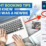 12 FLIGHT BOOKING TIPS & TRICKS I Wish I Knew When I was a Travel Newbie