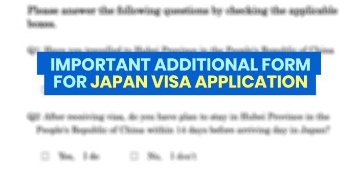 IMPORTANT JAPAN VISA UPDATE: Additional Form to be Submitted