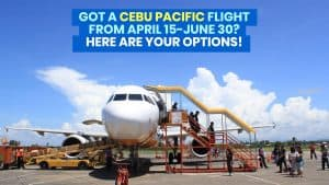 CEBU PACIFIC Flights from April 15-June 30: How to REBOOK or Use Travel Fund