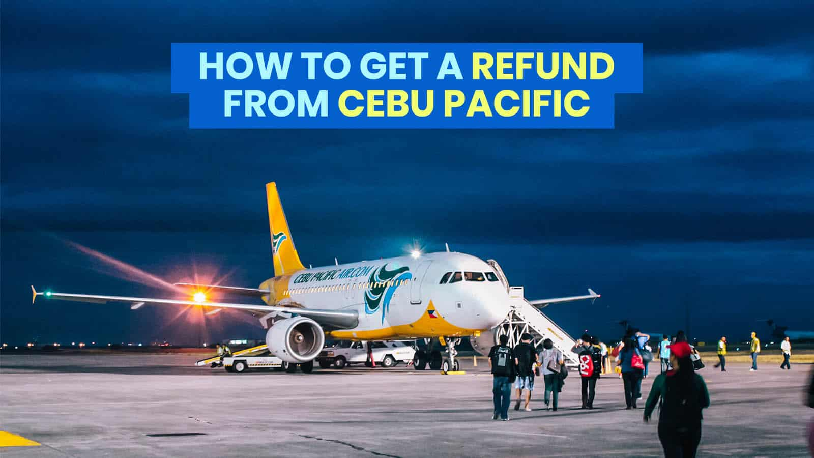 CEBU PACIFIC: How to Get a REFUND for Canceled or Rescheduled Flights