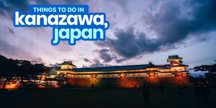12 BEST THINGS TO DO in KANAZAWA, JAPAN