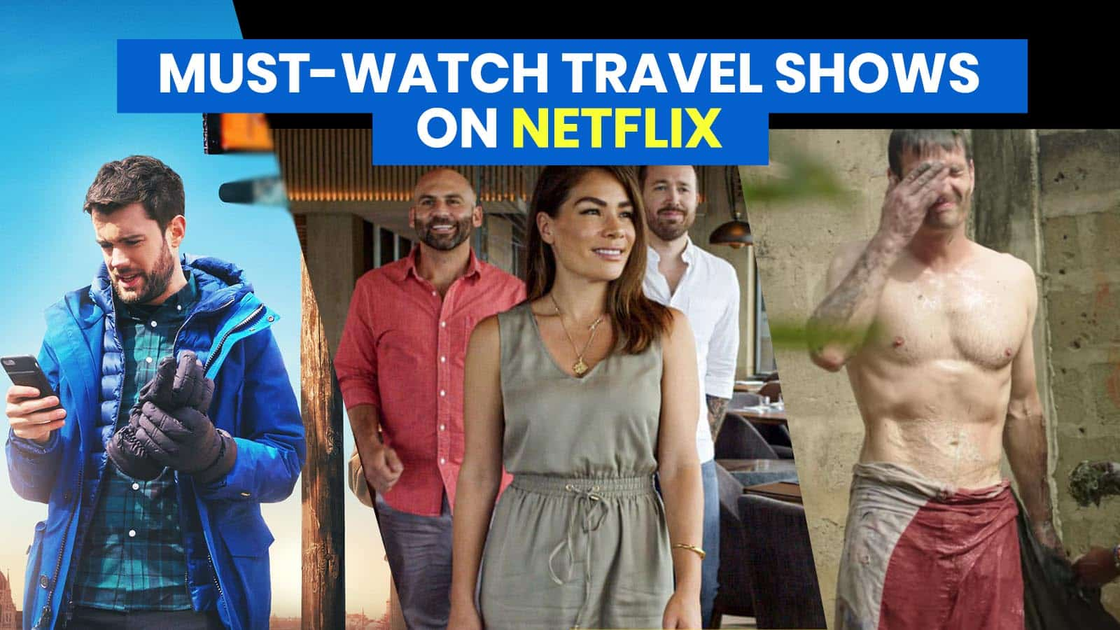 7 TRAVEL SHOWS To Binge-Watch on NETFLIX