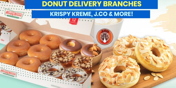 DONUT DELIVERY: Open Branches of Krispy Kreme, J.Co, Dunkin' & More!