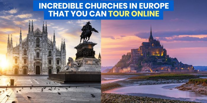 12 INCREDIBLE CHURCHES IN EUROPE You Can Tour Online