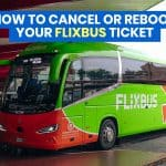 FLIXBUS TICKET: How to Cancel, Change or Rebook a Ticket