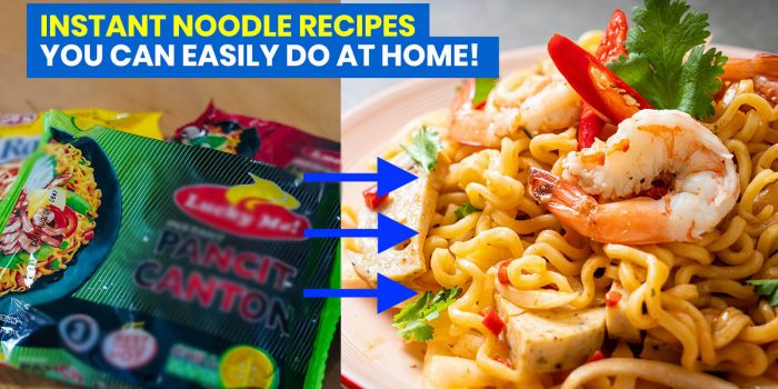 12 INSTANT NOODLE RECIPES that You Can Easily Do at Home