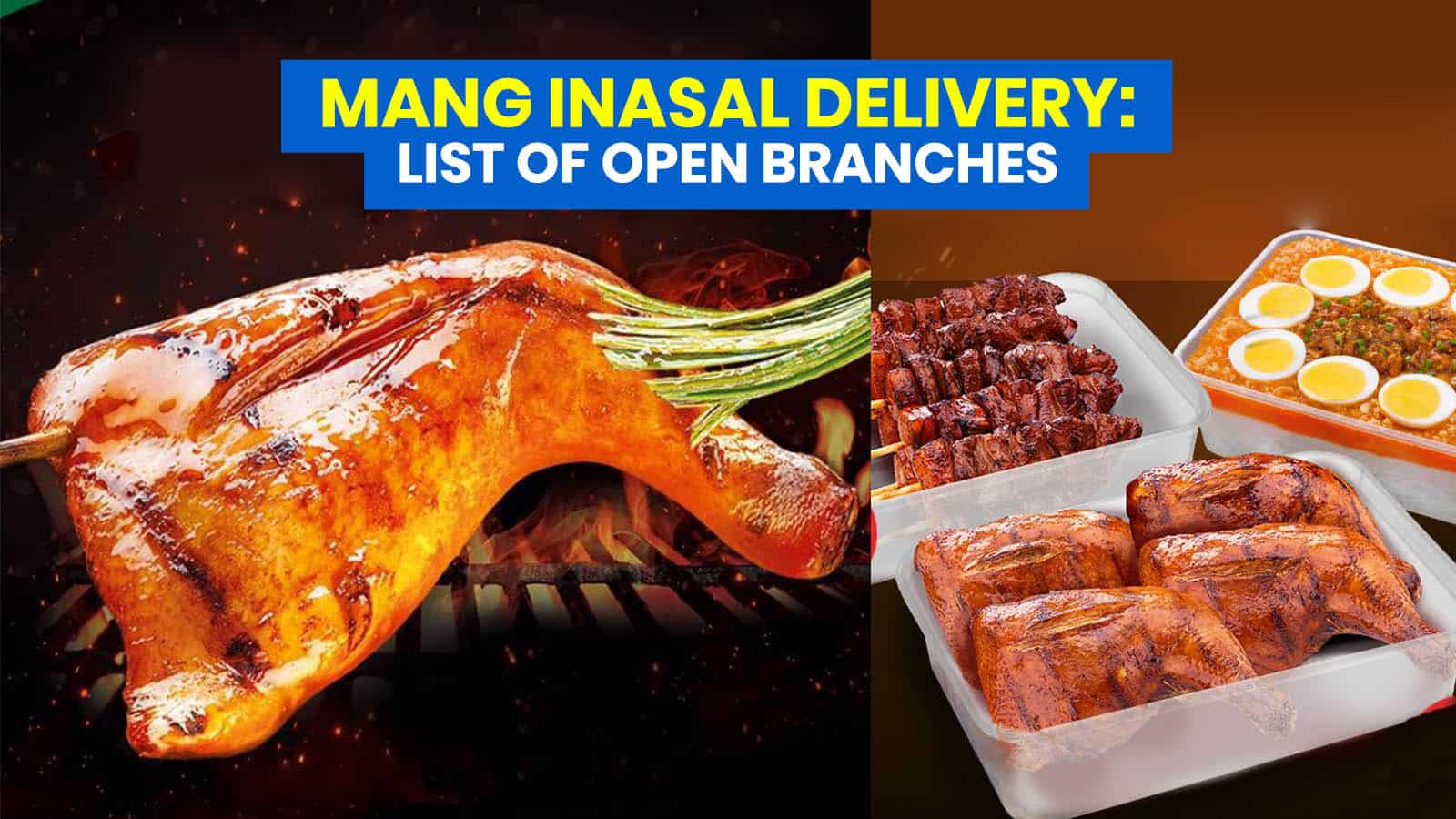 MANG INASAL DELIVERY: List of Open Branches + Ready-to-Cook Packs for Pickup