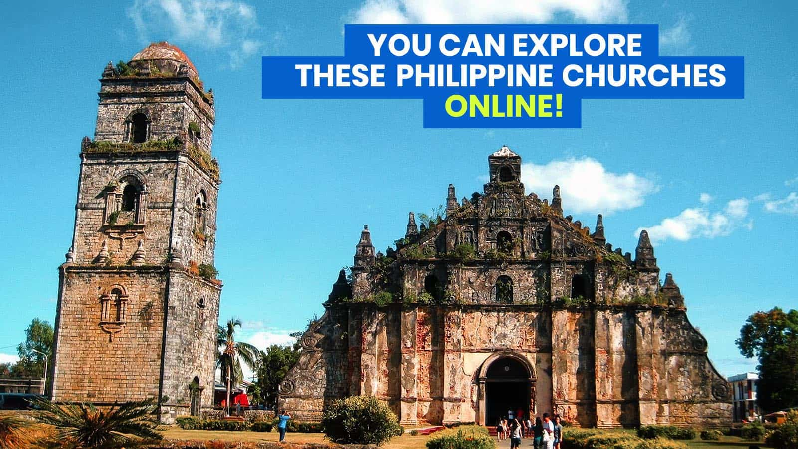 VIRTUAL VISITA IGLESIA: 10 Philippine Churches You Can Tour Online this Holy Week!