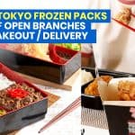 TOKYO TOKYO Frozen Packs + List of Branches OPEN FOR DELIVERY