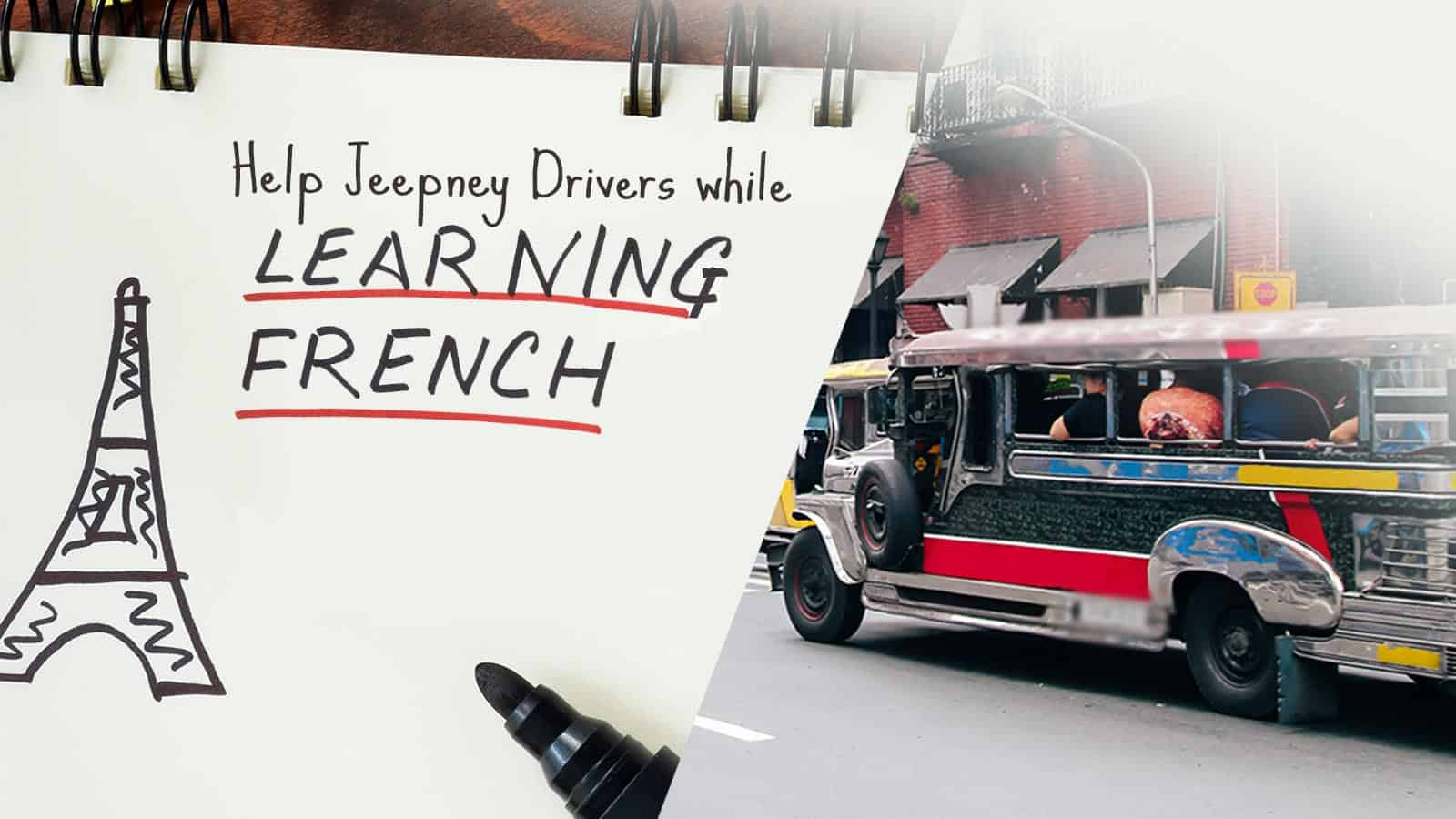 Help UP Jeepney Drivers while Learning FRENCH!