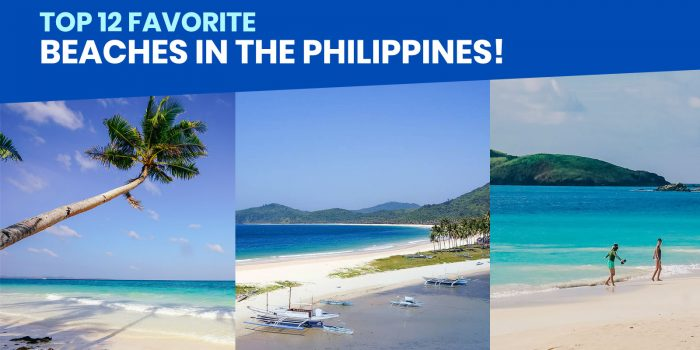 TOP 12 BEACHES IN THE PHILIPPINES (Our Personal Favorites!)