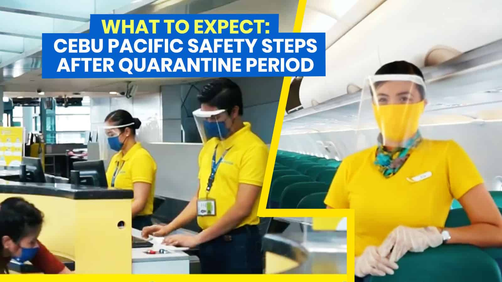WHAT TO EXPECT when Flying with CEBU PACIFIC after Quarantine Period