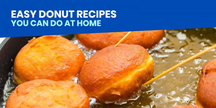 7 Easy DONUT RECIPES You can Try at Home