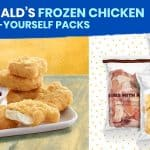 MCDONALD'S Frozen Chicken & Cook-It-Yourself Packs