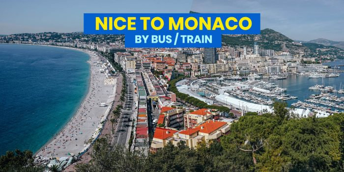 NICE TO MONACO: By Train, Bus or Group Tour?