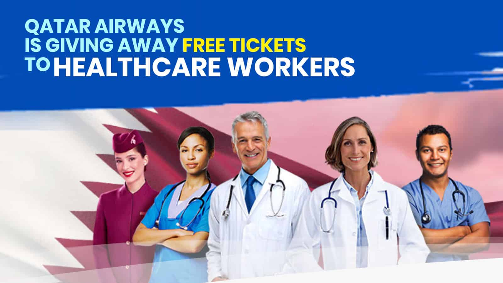 Qatar Airways: 100,000 FREE Tickets for HEALTHCARE PROFESSIONALS