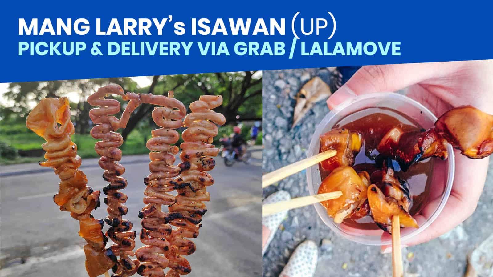 MANG LARRY's ISAWAN: Pickup & Delivery via Grab / LalaMove