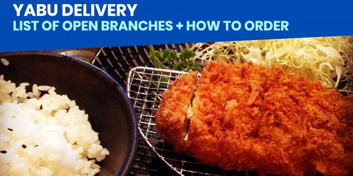 YABU DELIVERY: List of Open Branches + How to Order